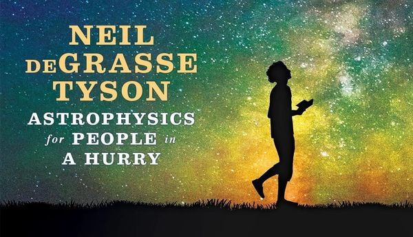 "Review: ""Astrophysics for People in a Hurry"" from the point of view of an ordinary human"